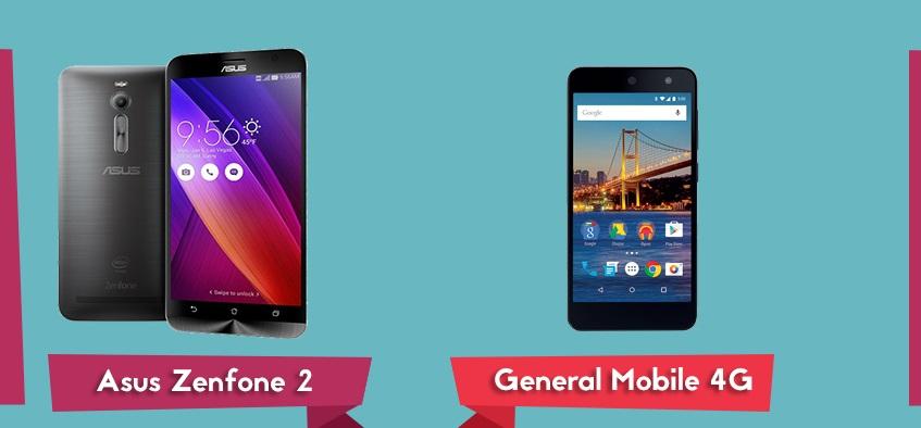 Asus Zenfone 2 ve General Mobile 4G Android One Karşılaştırma